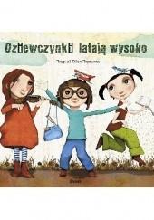 Okładka książki Dziewczynki latają wysoko Raquel Diaz Reguera