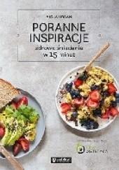 Okładka książki Poranne inspiracje. Zdrowe śniadania w 15 minut Viola Urban