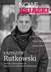 Okładka książki Nowe Książki nr 4 / 2018 Krzysztof Rutkowski,Jan Gondowicz,Redakcja miesięcznika Nowe Książki