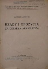 Okładka książki Rządy i opozycja za cesarza Arkadjusza Kazimierz Zakrzewski
