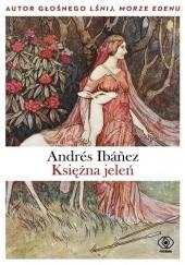 Okładka książki Księżna jeleń Andrés Ibáñez