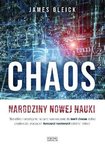 Okładka książki Chaos. Narodziny nowej nauki James Gleick
