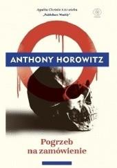 Okładka książki Pogrzeb na zamówienie Anthony Horowitz