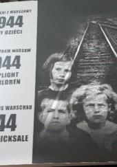 Okładka książki Wypędzeni z Warszawy 1944 Losy dzieci praca zbiorowa