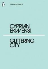 Okładka książki Glittering City Cyprian Ekwensi