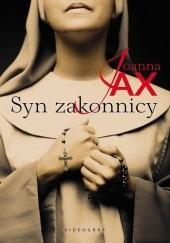 Okładka książki Syn zakonnicy Joanna Jax