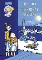 Okładka książki Pensjonat muszelka Fanny Joly