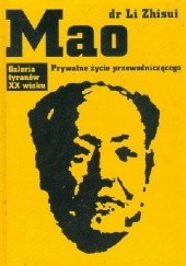 Okładka książki Mao. Prywatne życie przewodniczącego. Li Zhisui
