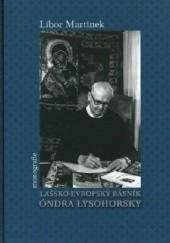 Okładka książki Lašsko-evropský básník Óndra Łysohorsky Libor Martinek