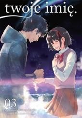 Okładka książki twoje imię. #3 Makoto Shinkai,Ranmaru Kotone