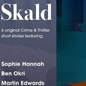 Okładka książki Skald: The Short Story Collection Ben Okri, Sophie Hannah, Elly Griffiths, Martin Edwards, Emma Dibdin, Parker Bilal
