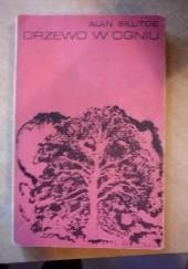 Okładka książki Drzewo w ogniu Alan Sillitoe
