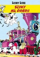 Okładka książki Szyny na prerii René Goscinny,Morris