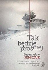 Okładka książki Tak będzie prościej Przemysław Semczuk