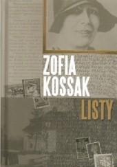 Okładka książki Listy Zofia Kossak-Szczucka