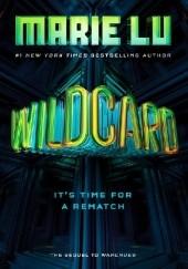 Okładka książki Wildcard Marie Lu