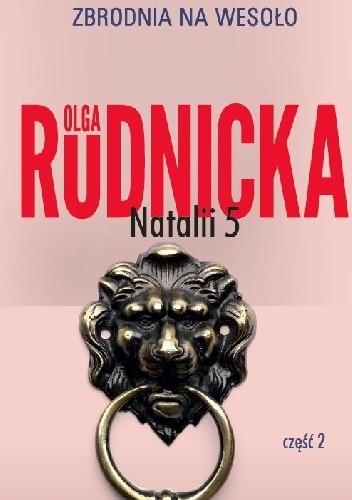 Okładka książki Natalii 5. Część 2 Olga Rudnicka
