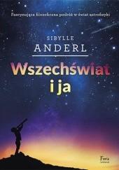 Okładka książki Wszechświat i ja Anderl Sybille