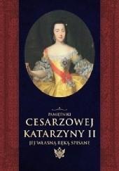 Okładka książki Pamiętniki cesarzowej Katarzyny II jej własną ręką spisane Katarzyna II,Aleksander Hercen