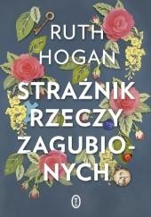 Okładka książki Strażnik rzeczy zagubionych Ruth Hogan