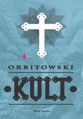 Okładka książki Kult Łukasz Orbitowski