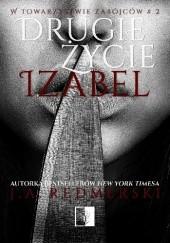 Okładka książki Drugie życie Izabel J.A. Redmerski