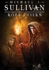 Okładka książki Róża i cierń Michael James Sullivan