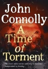 Okładka książki A Time of Torment John Connolly