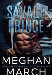 Okładka książki Savage Prince Meghan March