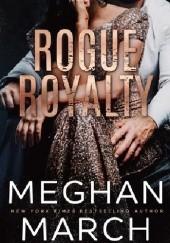 Okładka książki Rogue Royalty Meghan March
