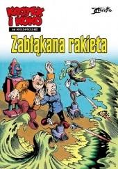 Okładka książki Kajtek i Koko w kosmosie - 1 - Zabłąkana rakieta Janusz Christa