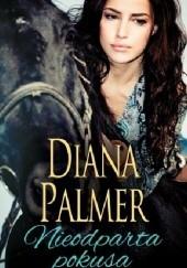Okładka książki Nieodparta pokusa Diana Palmer