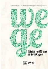 Okładka książki Wege Dieta roślinna w praktyce Danuta Gajewska,Iwona Kibil