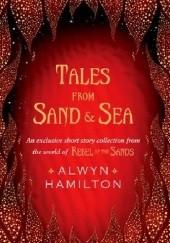 Okładka książki Tales from Sand and Sea Alwyn Hamilton