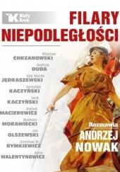 Okładka książki Filary Niepodległości Andrzej Nowak