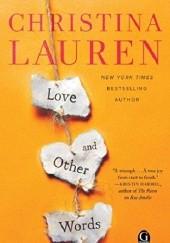 Okładka książki Love and Other Words Christina Lauren