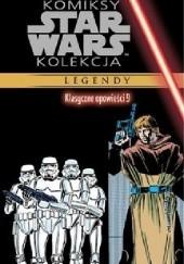 Okładka książki Star Wars: Klasyczne opowieści #9 Chris Claremont,Jo Duffy,Carmine Infantino