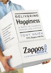 Okładka książki Delivering happiness Tony Hsieh
