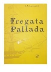 Okładka książki Fregata Pallada Iwan Gonczarow