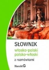 Okładka książki Słownik włosko-polski, polsko-włoski z rozmówkami Hanna Cieśla