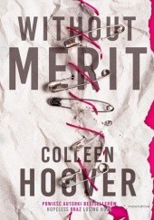 Okładka książki Without Merit Colleen Hoover