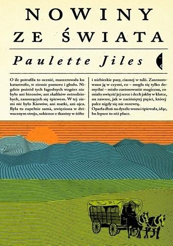 Okładka książki Nowiny ze świata Paulette Jiles