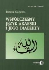 Okładka książki Współczesny język arabski i jego dialekty