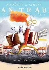 Okładka książki Pan Trąba i wynalazki Ziemowit Adamski