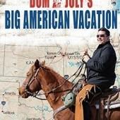 Okładka książki Dom Joly's Big American Vacation Dom Joly