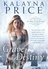 Okładka książki Grave Destiny Kalayna Price