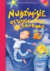 Okładka książki Nudzimisie. Ostatnie spotkanie Rafał Klimczak