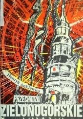 Okładka książki Przechadzki zielonogórskie Henryk Ankiewicz