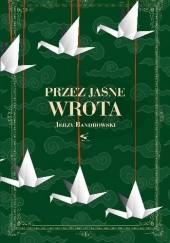 Okładka książki Przez jasne wrota Jerzy Bandrowski