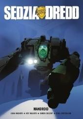 Okładka książki Sędzia Dredd - Mandroid John Wagner,Carl Critchlow,Kev Walker